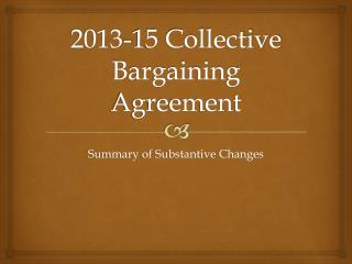 2013-15 Collective Bargaining Agreement