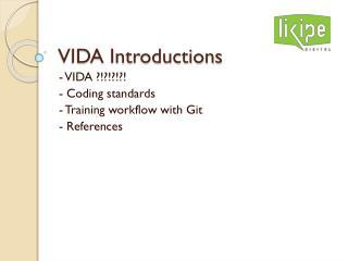 VIDA Introductions