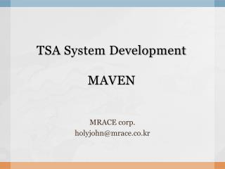 TSA System Development MAVEN