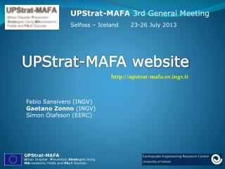 UPStrat-MAFA  3rd General Meeting Selfoss – Iceland      23-26 July 2013