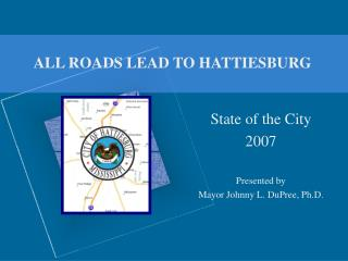 ALL ROADS LEAD TO HATTIESBURG