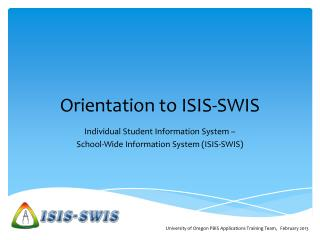 Orientation to ISIS-SWIS