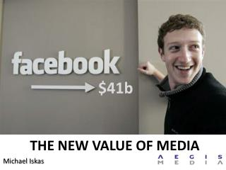 THE NEW VALUE OF MEDIA