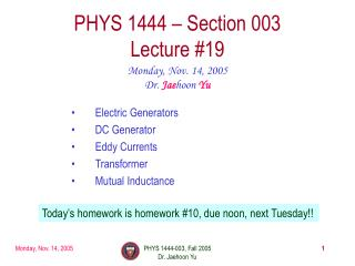 PHYS 1444 � Section 003 Lecture #19