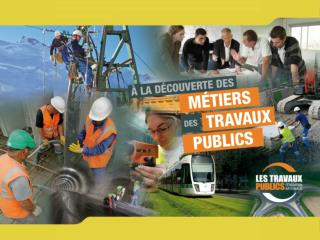 Le secteur des Travaux Publics Les m�tiers des Travaux Publics Les formations aux Travaux Publics