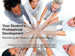 Maximizing the Value of a CU Boulder Degree