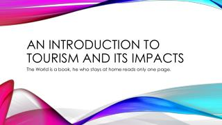 An introduction to tourism and its impacts