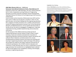 ASEE Main Plenary, 8:45 a.m. � 10:15 a.m.
