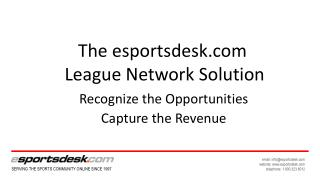 The  esportsdesk  League Network Solution