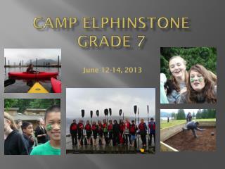 Camp  elphinstone GRADE 7