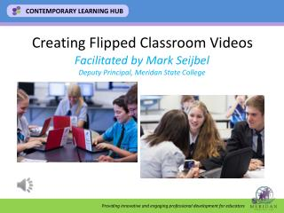 Creating  Flipped Classroom Videos