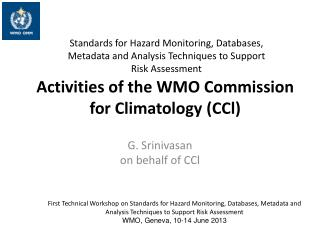 Activities of the WMO Commission for Climatology ( CCl )