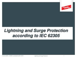 Lightning and  Surge  Protection according to  IEC 62305