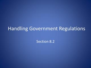Handling Government Regulations