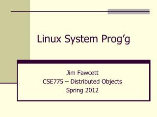 Linux System Prog'g