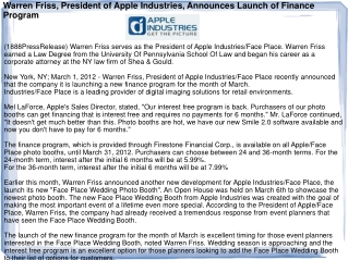 Warren Friss, President of Apple Industries, Announces Launc