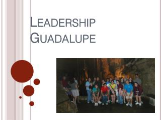 Leadership Guadalupe