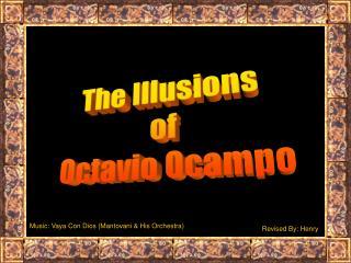 The Illusions  of  Octavio Ocampo