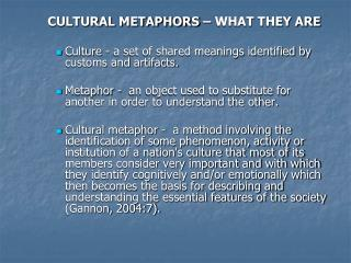 CULTURAL METAPHORS – WHAT THEY ARE