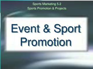 Event & Sport  Promotion