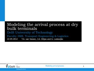 Modeling the arrival process at dry bulk terminals