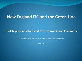 Update presented to the NEPOOL Transmission Committee