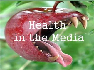 Health  in the Media
