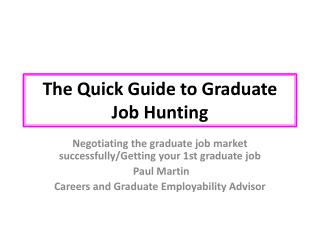 The Quick Guide to Graduate Job Hunting