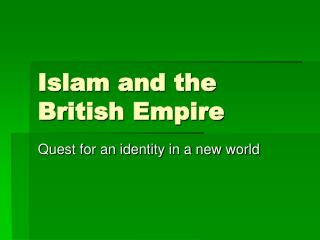 Islam and the British Empire