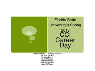 Florida State University's Spring 2013 CCI  Career Day