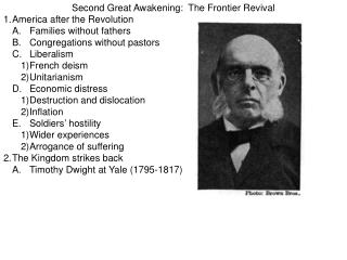 Second Great Awakening:  The Frontier Revival 1.	America after the Revolution
