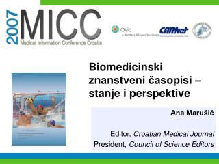 Biomedicinski znanstveni časopisi – stanje i perspektive