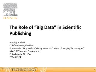 The Role of �Big Data� in Scientific Publishing