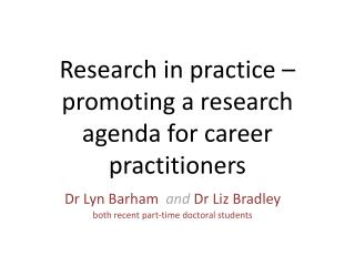 Research in practice – promoting a research agenda for career practitioners