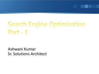 Search Engine Optimization Part - 1