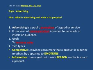 Dec. 17,  2010;  Monday  Dec. 20, 2010  Topic:  Advertising
