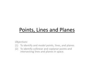 Points , Lines and Planes