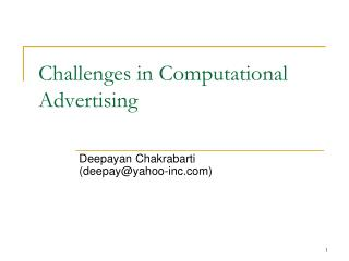 Challenges in Computational Advertising