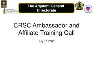 CRSC Ambassador and Affiliate Training Call