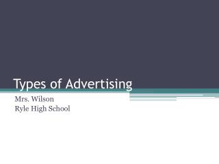 Types of Advertising