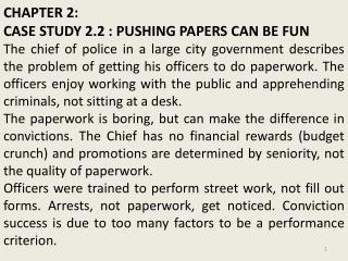CHAPTER 2:  CASE STUDY 2.2 : PUSHING PAPERS CAN BE FUN