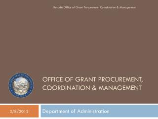 Office of Grant Procurement, Coordination & Management