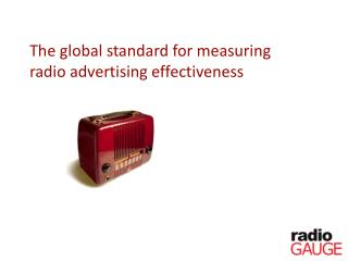 The global standard for measuring radio advertising effectiveness