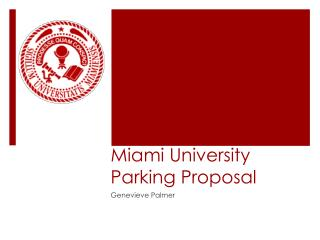 Miami University Parking Proposal