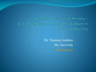 HST 290:  Practice of History –  U.S. Advertising & Consumer Culture in the Cold War Era