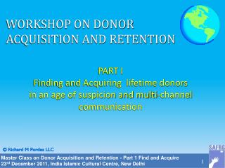 WORKSHOP ON DONOR ACQUISITION AND RETENTION