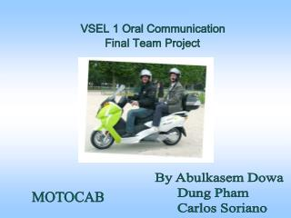 VSEL 1 Oral Communication  Final Team Project