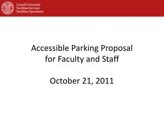 Accessible Parking Proposal for Faculty and Staff October 21, 2011