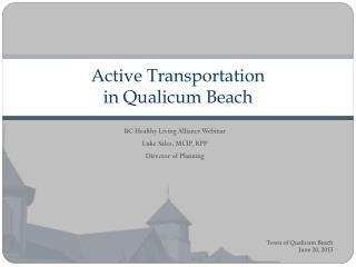 Active Transportation  in Qualicum Beach