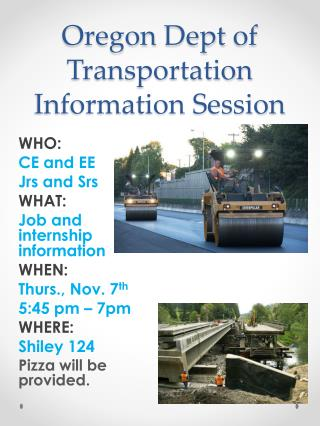 Oregon  Dept  of Transportation Information Session